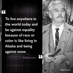 15 celebrity quotes about race relations in America: William Faulkner