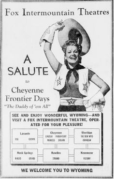 Sixty years later, Cheyenne Frontier Days is still going strong!  (1943- Wyoming State Tribune Leader)