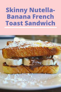 You can indulge in this Chocolate-Hazelnut and Banana French Toast sandwich on any weekday! This sandwich comes together in about 10 minutes. French Toast Sandwich, Banana French Toast, My Recipes, Dessert Recipes, Desserts, Hazelnut Recipes, Carter Family, Kids Menu, Hazelnut Spread