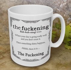 The Fuckening 11 oz. Mug- Sarcastic sayings gifts mugs fuck shit gag gifts funny joke best fr Funny Coffee Mugs, Coffee Humor, Funny Mugs, Funny Jokes, Hilarious, Rude Jokes, Coffee Quotes, Funny Sayings, Coffee Lover Gifts