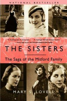 'The Sisters' - The Saga of the Mitford Family - one of my favorite books of all time. And it's lead to so many more Mitford books for me! Books And Tea, I Love Books, Great Books, Books To Read, My Books, Saga, Darkside Books, Mitford Sisters, Reading Rainbow