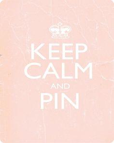 Keep Calm and Pin