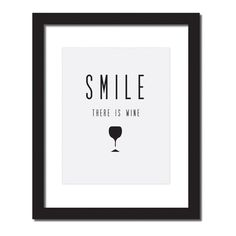 Items similar to Wine Lover's Art Print, Wine Quote Art, Kitchen Wall Decor, 'smile there's wine' on Etsy Wine Quotes, Top Quotes, Quote Posters, Quote Prints, Funny Inspirational Quotes, Funny Quotes, Gold Wall Decor, Mothers Day Quotes, Wine Art