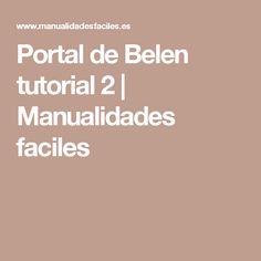 Portal de Belen tutorial 2 | Manualidades faciles