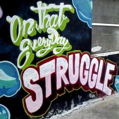 """Another Everyday Struggle""   #Pilsen"