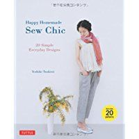 Happy Homemade: Sew Chic: 20 Simple Everyday Designs