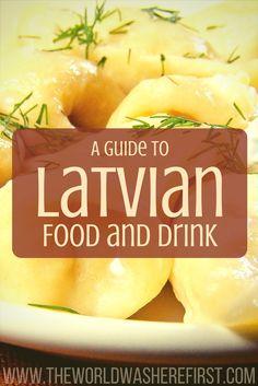 Latvian Food and Drink | Latvia Travel | Visit Latvia | Travel to Latvia