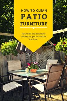Ways To Care For Your Patio Furniture Excellent ways to look after