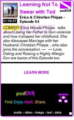 #COMEDY #PODCAST  Learning Not To Swear with Ted Lyde    Erica & Chirstian Phipps - Episode 54    LISTEN...  http://podDVR.COM/?c=d1332c19-712d-0a24-1bd9-a7b8320f6644