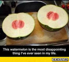 Disappointing Watermelon