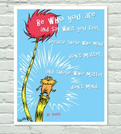 Dr Seuss The Lorax Inspirational Quote by PurpleCowPosters