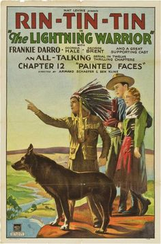 Rin-Tin-Tin starring in THE LIGHTNING WARRIOR movie serial, late 1920's