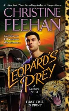 """Leopard's Prey by Christine Feehan, Click to Start Reading eBook, #1 New York Times bestselling author Christine Feehan """"knows how to weave a tale of action, suspense"""