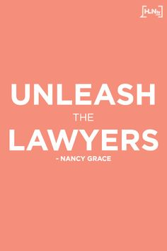Get more from Nancy Grace at p. EST on HLN! Lawyer Quotes, Lawyer Humor, Motivational Words, Inspirational Quotes, Funny Messages, Text Messages, Law School Humor, Nancy Grace, Grace Quotes