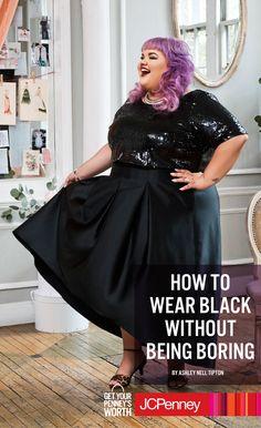 """""""When you want to wear all black with the girls, make sure you wear some sparkle to stand out,"""" says Ashley Nell Tipton. She thinks that black outfits tend to blend in with the crowd. Which is why she likes her little black dresses to shine as brightly as she does. So whether you're plus size or not, add a little twinkle this fall and stand out from the crowd. You already shine! Why shouldn't your clothes?"""