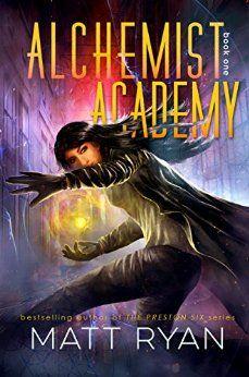 Alchemist Academy: Book 1 by [Ryan, Matt]
