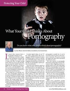 What Your Child Thinks About Pornography By: Sam Black-- The Old Schoolhouse Magazine - Winter 2017 - Page 32-33