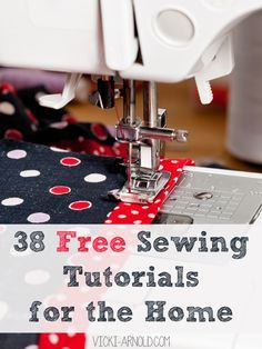 38 Free Sewing Tutorials for the Home - from curtains to pillows, decor and practical helps, lots of good things here.