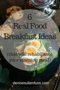 Use these uncomplicated real food breakfast ideas to rehabilitate your morning meal routine and bury the sugar beast. Rather than sugary cereals and processed foods, reach for real food in the morning to fuel your body. Breakfast For A Crowd, Clean Eating Breakfast, Sweet Breakfast, Healthy Breakfast Recipes, Breakfast Ideas, Healthy Recipes, Paleo Meals, Brunch Recipes, Beef Recipes