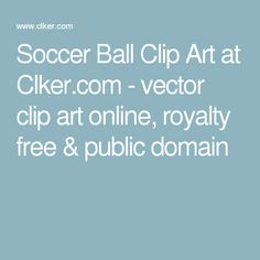 Soccer Ball Clip Art at Clker.com - vector clip art online, royalty free & public domain