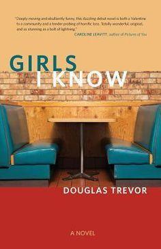 Penny's Review: Girls I Know by Douglas Trevor / LiteraryHoarders