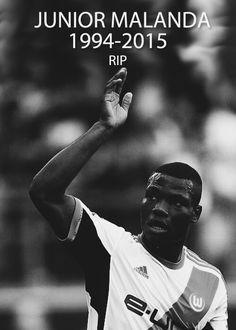 RIP Junior Malanda we lost a Great Kicker -.-