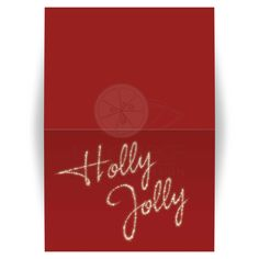 Holly Jolly in sparkles decorates this red Christmas Card
