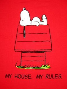 My House, My Rules