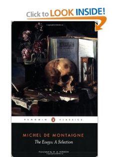 The Essays: A Selection (Penguin Classics): Michel de Montaigne, M. A. Screech: 9780140446029: Amazon.com: Books