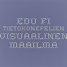 Edu.fi - Tietokonepelien visuaalinen maailma