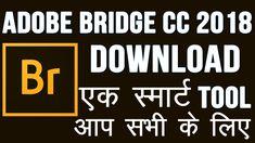 Adobe Bridge CC 2018 Download and Installation Tutorials in Hindi