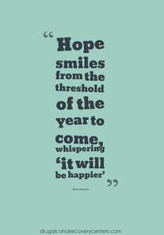 Inspirational Quote:  Surely, it will be happier  Follow: https://www.pinterest.com/DAR_Centers/