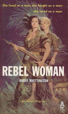 Pulp International - Vintage cover for Rebel Woman by Harry WHittington Vintage Lesbian, Lesbian Art, Lesbian Love, Pulp Fiction Book, Pulp Novel, Fiction Novels, Paperback Writer, Pulp Magazine, Magazine Art