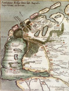 "63 BC – 14 AD - Antiquae Frisiae Situs Sub Augusto Imperatore, ut fertur – ""Location of Old Frisia under Emperor August, as it is told"" - Map reconstructed by the Frisian lawyer and scholar Joachim Hoppers He was an advisor to the King of Spain. Vintage Maps, Antique Maps, European History, World History, Holland Map, Old Maps, Nose Art, Topographic Map, Historical Maps"
