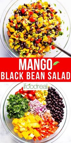 Mango Black Bean Salad with corn, tomatoes, bell pepper and zesty lime comes together in 15 minutes. Fresh and healthy salad rich in protein and fiber that everyone will absolutely love. It's a win-win! Black Bean Salad Recipe, Bean Salad Recipes, Veggie Recipes, Lunch Recipes, Whole Food Recipes, Vegetarian Recipes, Cooking Recipes, Healthy Recipes, Healthy Beans