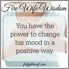 Firefighter   Fire Wife Wisdom {Positive Moods}