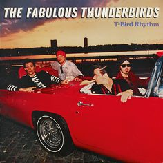 Fabulous Thunderbirds, The - T-Bird Rhythm - Repertoire Records Rock Album Covers, Music Album Covers, Jimmie Vaughan, Vinyl Collectors, Vinyl Junkies, Stevie Ray Vaughan, Miles Davis, Rhythm And Blues, Ibs