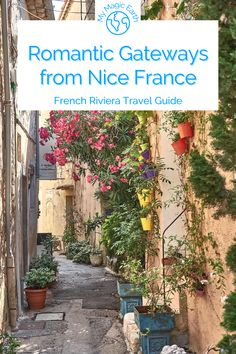 Europe Travel Guide, France Travel, Travel Guides, Romantic Vacations, Romantic Travel, Hidden Places, Southern France, French Riviera, Future Travel