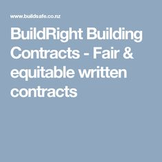 BuildRight Building Contracts - Fair & equitable written contracts