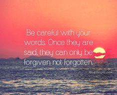 Be careful with words quotes quote life inspirational wisdom words lesson be careful