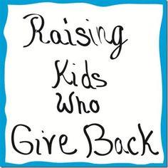 Raising Kids Who Give Back
