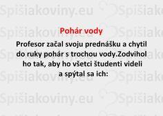 Pohár vody - Spišiakoviny.eu
