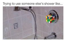 Showering at a friend house