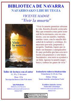 "11, 18 y 25 de enero. Vivir la muerte  ""Taller de lectura con Vicente Madoz""/ Urtarrilaren 11,18 eta 25an. Vivir la muerte "" Vicente Madozekin irakurketa tailerra."
