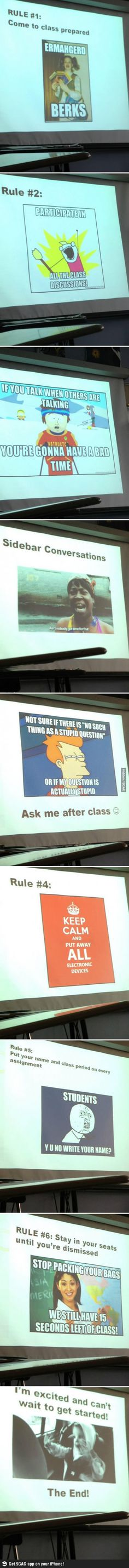 Best class expectations lecture ever. If only my teachers were this fun...