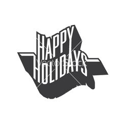 Happy holidays vector typography- by goodgraphic on VectorStock®