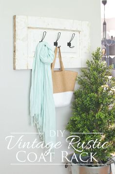 DIY Vintage Rustic Coat Rack - The Golden Sycamore