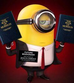 LDS Minnionary. ***BAHAHAHAHAHAHAHA!!! I cracked up! Mormon Humor, Lds Mormon, Book Of Mormon, Missionary Mom, Sister Missionaries, Missionary Quotes, Missionary Homecoming, Missionary Packages, Homecoming Ideas