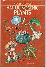 A Golden Guide (Jan Tonnesen) Tags: cactus cacti mushrooms acid pot drugs dope psychedelic marijuana datura hallucinogenic hallucinogens mescalin goldenguide