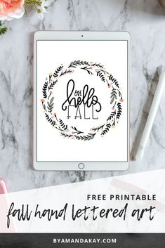 Free printable hand lettered wall art for Fall decorating Brush Lettering Worksheet, Chalk Lettering, Doodle Lettering, Lettering Styles, Typography, Free Printable Artwork, Free Printables, Silhouette Cameo Tutorials, Lettering Tutorial
